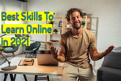 Best Skills To Learn Online in 2021